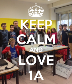 Poster: KEEP CALM AND LOVE 1A