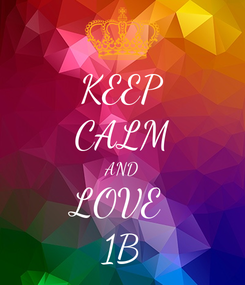 Poster: KEEP CALM AND LOVE  1B
