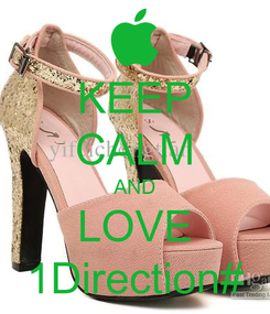 Poster: KEEP CALM AND LOVE 1Direction#