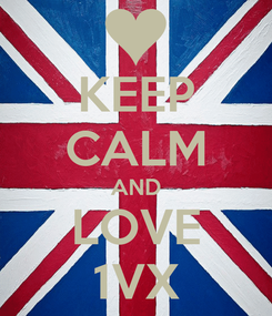 Poster: KEEP CALM AND LOVE 1VX