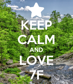 Poster: KEEP CALM AND LOVE 7F
