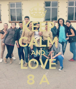 Poster: KEEP CALM AND LOVE 8 A