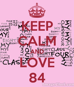 Poster: KEEP CALM AND LOVE 84