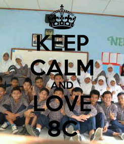 Poster: KEEP CALM AND LOVE 8C