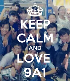 Poster: KEEP CALM AND LOVE  9A1