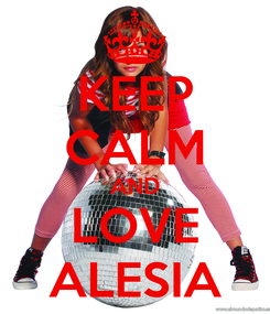 Poster: KEEP CALM AND LOVE ALESIA