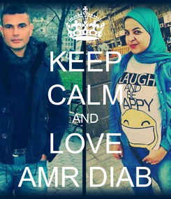 Poster: KEEP CALM AND LOVE AMR DIAB