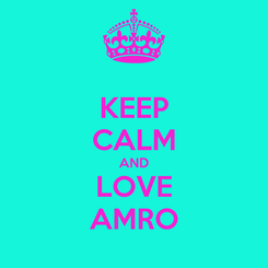 Poster: KEEP CALM AND LOVE AMRO