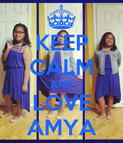 Poster: KEEP CALM AND LOVE AMYA