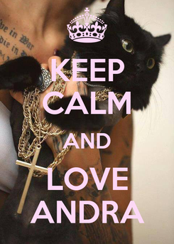 Poster: KEEP CALM AND LOVE ANDRA