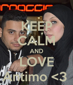 Poster: KEEP CALM AND LOVE Antimo <3