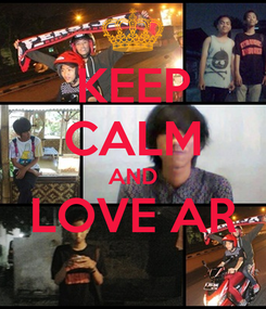 Poster: KEEP CALM AND LOVE AR