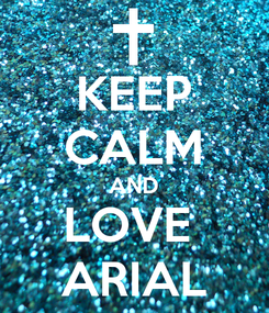 Poster: KEEP CALM AND LOVE  ARIAL
