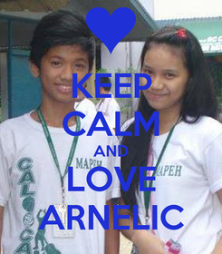 Poster: KEEP CALM AND LOVE ARNELIC