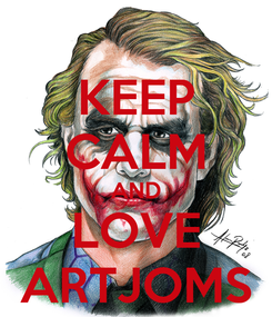 Poster: KEEP CALM AND LOVE ARTJOMS