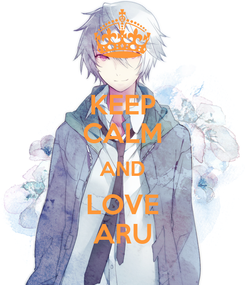 Poster: KEEP CALM AND LOVE ARU