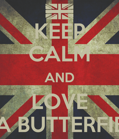 Poster: KEEP CALM AND LOVE ASA BUTTERFIELD