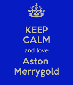 Poster: KEEP CALM and love Aston  Merrygold