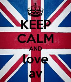 Poster: KEEP CALM AND love av