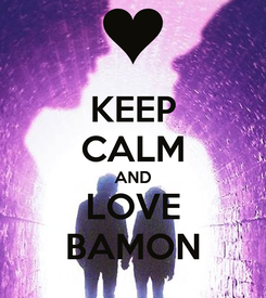 Poster: KEEP CALM AND LOVE BAMON
