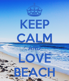 Poster: KEEP CALM AND LOVE BEACH