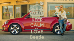 Poster: KEEP CALM AND LOVE Beetle