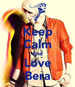 Poster: Keep Calm And Love Bera