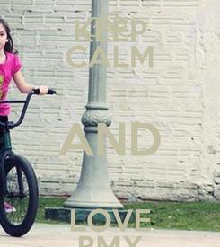 Poster: KEEP CALM AND LOVE BMX