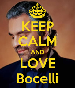 Poster: KEEP CALM AND LOVE Bocelli