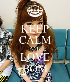 Poster: KEEP CALM AND LOVE BOM