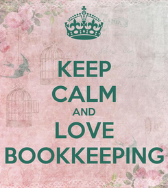 Poster: KEEP CALM AND LOVE BOOKKEEPING