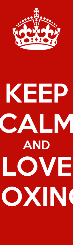 Poster: KEEP CALM AND LOVE BOXING