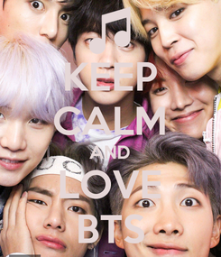 Poster: KEEP CALM AND LOVE BTS
