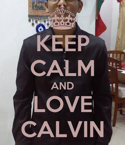 Poster: KEEP CALM AND LOVE CALVIN
