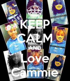 Poster: KEEP CALM AND Love Cammie