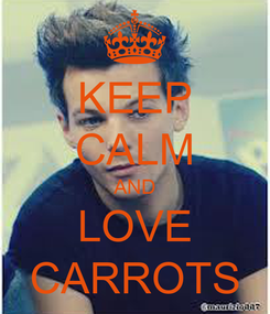 Poster: KEEP CALM AND LOVE CARROTS