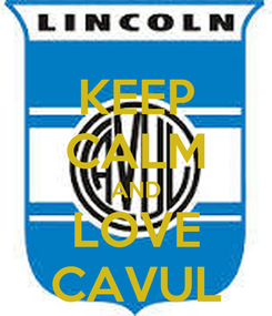 Poster: KEEP CALM AND LOVE CAVUL
