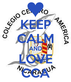 Poster: KEEP CALM AND LOVE CCA