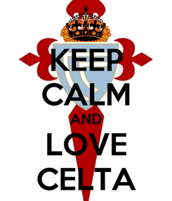Poster: KEEP CALM AND LOVE CELTA