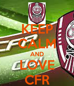 Poster: KEEP CALM AND LOVE CFR