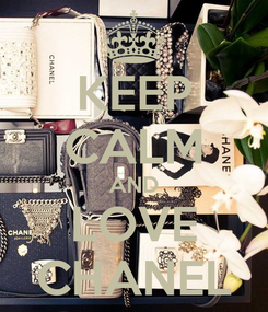 Poster: KEEP CALM AND LOVE CHANEL