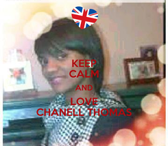 Poster: KEEP CALM AND LOVE CHANELL THOMAS