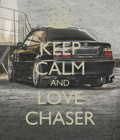 Poster: KEEP CALM AND LOVE CHASER