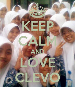 Poster: KEEP CALM AND LOVE CLEVO