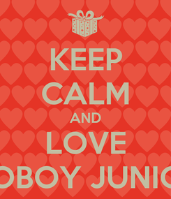 Poster: KEEP CALM AND LOVE COBOY JUNIOR
