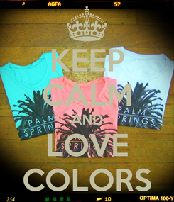 Poster: KEEP CALM AND LOVE COLORS