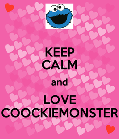 Poster: KEEP CALM and LOVE COOCKIEMONSTER