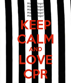 Poster: KEEP CALM AND LOVE CPR
