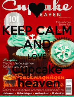 Poster: KEEP CALM AND LOVE Cupcake  heaven