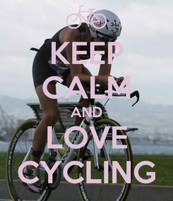 Poster: KEEP CALM AND LOVE CYCLING